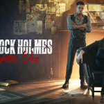 First gameplay trailer for Sherlock Holmes Chapter One, a prequel that will be released this year on PlayStation, Xbox and PC