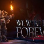 We Were Here Forever, the fourth installment in the cooperative puzzle series, will be released this year on PS5, Series X and PC